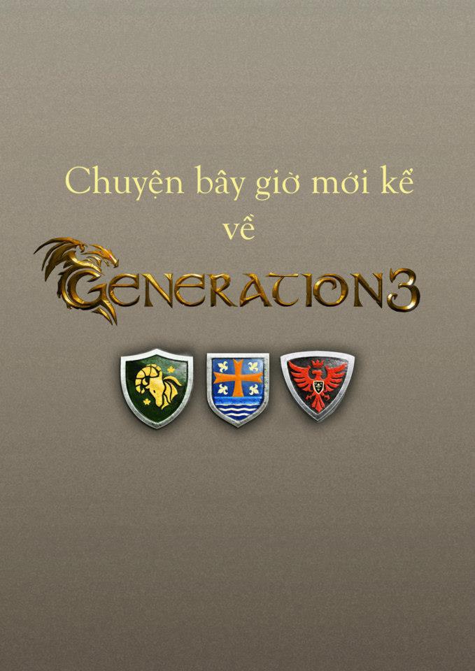Chuyện bây giờ mới kể về Generation 3 (1) - Ảnh 2